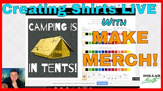 """Create Your Own Shirts with Make-Merch at: http://www.DollarMoves.com/MakeMerchIn this How To Video, I am going to create a T-Shirt Design for Merch By Amazon Print on Demand LIVE with you using the SUPER SIMPLE """"Make Merch"""" Online Software!LINKS: See the listings for the shirts made during the video HERE!: http://www.dollarmoves.com/ExampleShirtsTry out Make-Merch shirt design software HERE!: http://www.DollarMoves.com/MakeMerchSign up for the email newsletter to be alerted to new videos and great deals at: http://www.DollarMoves.com*Links in this email should be considered affiliate links and I will be compensated if you purchase through them. I only share products with you that I believe in! If you don't want me to get compensation feel free to make the purchase through a link in a """"Google Search."""" Whatever you do TAKE ACTION! Thank You to those of you that support Dollar Moves by purchasing through my links...It's MUCH APPRECIATED!"""
