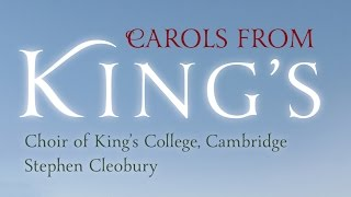Carols From King's – The Choir of King's College, Cambridge (Full Album)