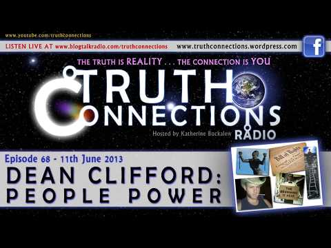 Dean Clifford: People Power – Truth Connections Radio