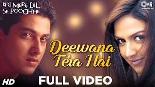 Nonton Deewana Tera Hai   Video Song   Koi Mere Dil Se Pooche   Esha Deol   Aftab Shivdasani Film Subtitle Indonesia Streaming Movie Download