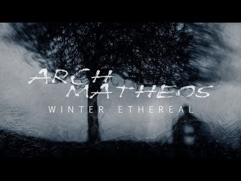 "Arch / Matheos ""Winter Ethereal"" (FULL ALBUM)"