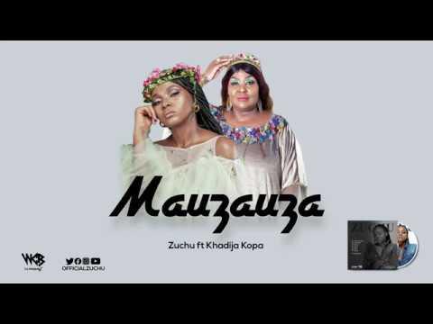 Zuchu Ft Khadija Kopa - Mauzauza (Official Audio) Sms SKIZA 8549164 to 811