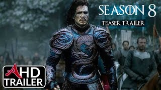 Game of Thrones: Season 8 - TEASER TRAILER - Emilia Clarke, Kit Harrington (FANMADE)