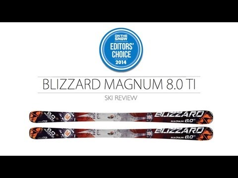 2014 Blizzard Magnum 8.0 TI Ski Review - Men's Frontside Editors' Choice