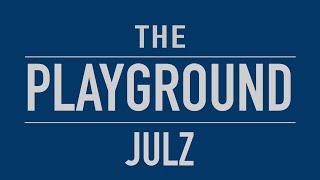 The Playground: Julz (Mineski.Sports5)