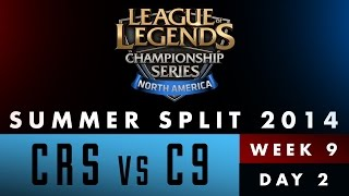 LCS NA Summer Split 2014 - Week 9 Day 2 - CRS vs C9