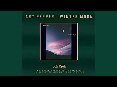 Art Pepper – Winter Moon (Full Album)