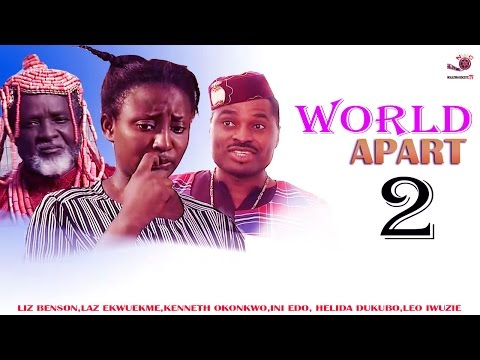 Worlds Apart 2 [ INI EDO CLASSIC ] - Latest Nigerian Nollywood Movie