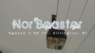 Alba Adventures- Nor'Beaster - Season 2 ep 13 - Killington, VT