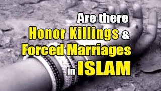 Are there HONOR KILLINGS&FORCED MARRIAGES in ISLAM - The Deen Show