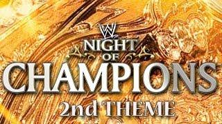 WWE: Night Of Champions 2012 2nd Theme