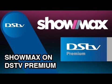 Showmax on DStv Premium