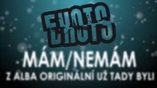 Video Exots - Mám/Nemám (OFFICIAL LYRICS VIDEO)