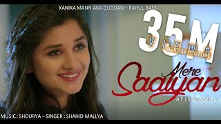 MERE SAIYAAN (Official Song) Shahid Mallya   Kanika Mann   Shourya   Latest Romantic Songs 2018