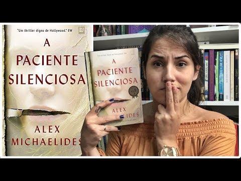 A PACIENTE SILENCIOSA - ALEX MICHAELIDES || Jéssica Lopes