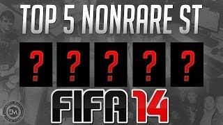 Top 5 Overpowered Non Rare Strikers (ST) In FIFA 14 Ultimate Team (FUT 14) - Guide To The Best Squad