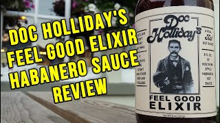 Doc Holiday's Feel Good Elixir review