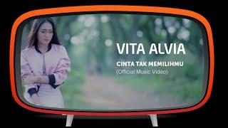Vita Alvia - Cinta Tak Memilihmu (Official Music Video)