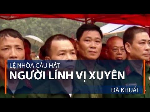 Lệ nhòa câu hát người lính Vị Xuyên đã khuất | VTC1 - Thời lượng: 2 phút, 56 giây.