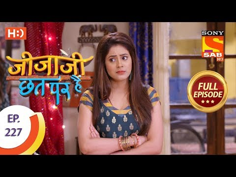 Jijaji Chhat Per Hai - Ep 227 - Full Episode - 16th November, 2018