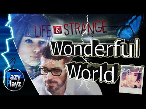 LIFE IS STRANGE / Wonderful World