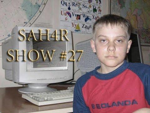 Sah4R show #27 Школьные разборки