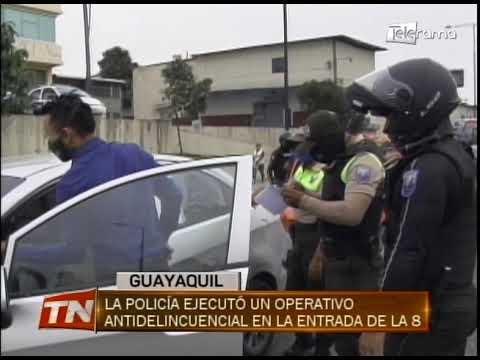 La policía ejecutó un operativo antidelincuencial en la entrada de la 8
