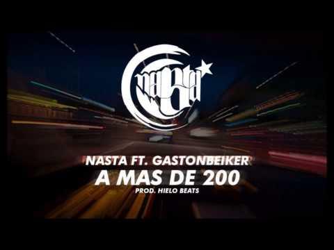 """Nasta  feat. Gastonbeiker – """"A más de 200"""" [Single]"""
