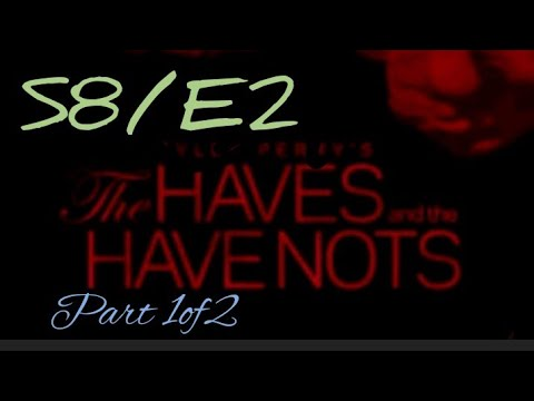 S8/E2 part 1of2 The haves and the have nots Tyler Perry