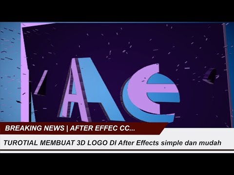 3D Logo Simple In After Effec CC #1 | Tutorial Simple