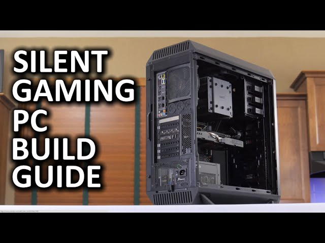 how to build the ultimate silent gaming or workstation pc. Black Bedroom Furniture Sets. Home Design Ideas