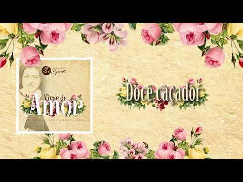 Poesias de amor - Doce caçador - Mensageiros do Espírito - CD Viver de amor