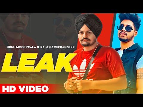 Leak (Full Video) | Sidhu Moose Wala & Raja Game Changerz | New Punjabi Songs 2021 | Planet Recordz