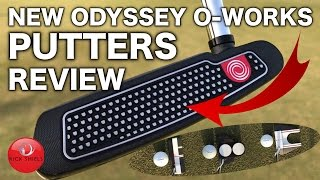 Video NEW ODYSSEY O-WORKS PUTTERS REVIEW MP3, 3GP, MP4, WEBM, AVI, FLV Mei 2018