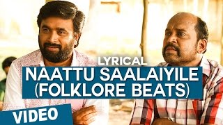 Naattu Saalaiyile (Folklore Beats) Song - Vetrivel Tamil Movie