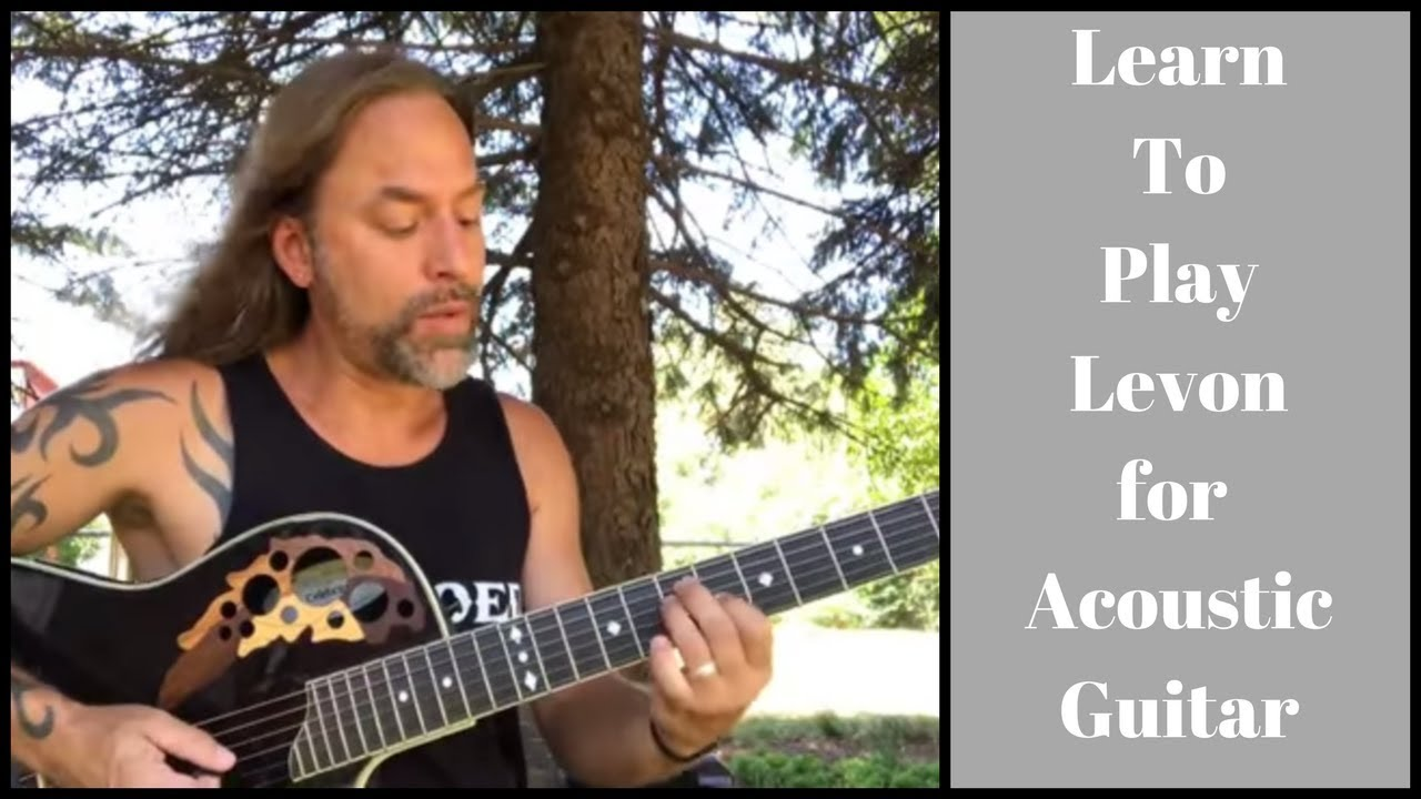 Learn to play Levon by Elton John for Acoustic Guitar