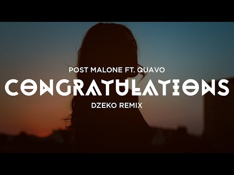 Congratulations_Post Malone Featuring Quavo