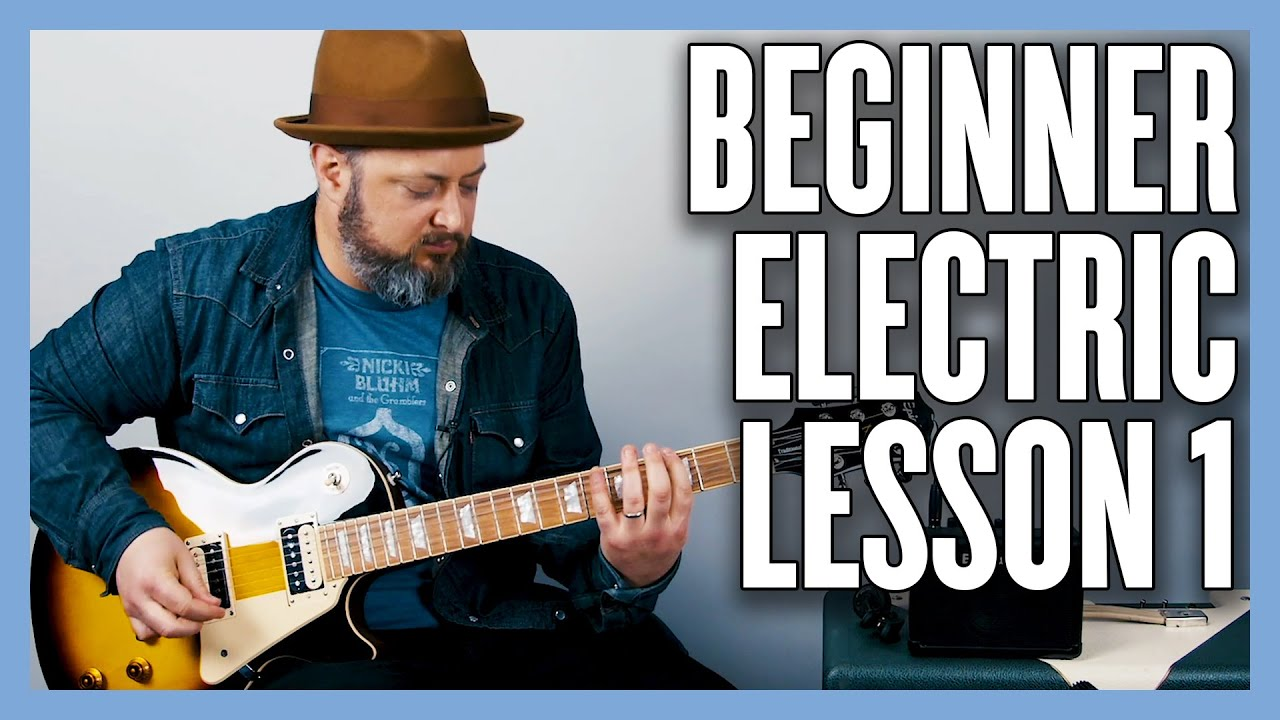 Beginner Electric Lesson 1 – Your Very First Electric Guitar Lesson
