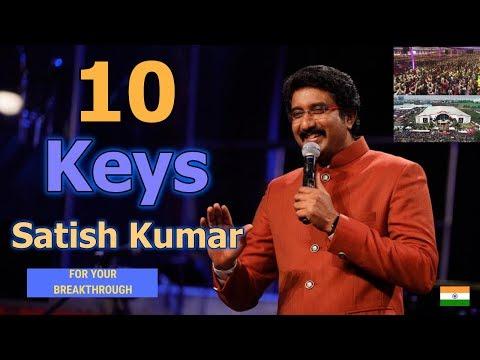 Satish Kumar ( India Mega Church ) - 10 Keys For Your Breakthrough