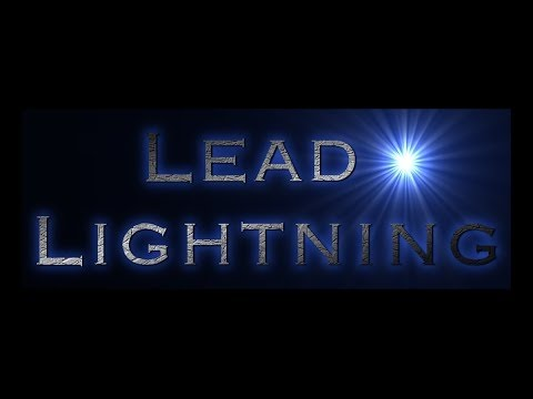 Lead Lightning Step by Step