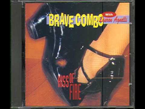 Brave Combo -- Kiss of Fire