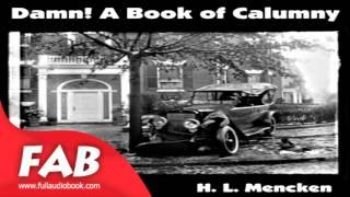 Damn! A Book of Calumny Full Audiobook by H. L. MENCKEN by Social Science