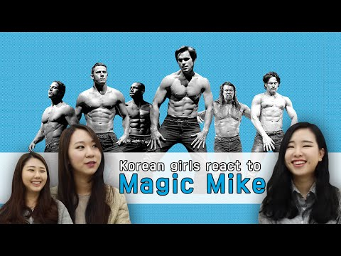 "Korean girls are introduced to ""Magic Mike"""