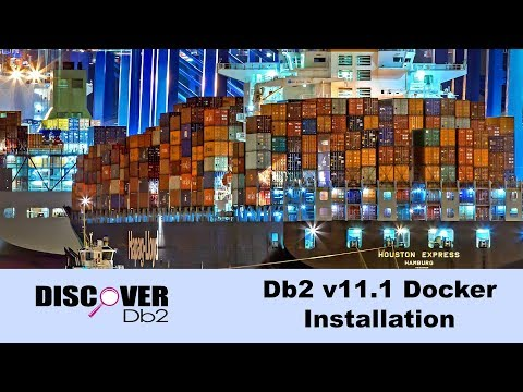 (Ep. 17) - Db2 Docker Installation and Walkthrough