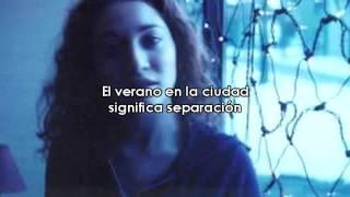 Regina Spektor - Summer In The City (Subtitulada)