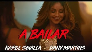 Video Karol Sevilla I A Bailar I Ft. Dany Martins MP3, 3GP, MP4, WEBM, AVI, FLV Januari 2018