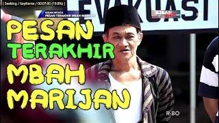 Video PESAN TERAKHIR MBAH MARIJAN - Kisah Nyata MP3, 3GP, MP4, WEBM, AVI, FLV Agustus 2018