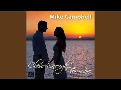 Close Enough for Love online metal music video by MIKE CAMPBELL