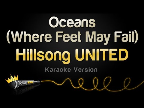 Hillsong UNITED - Oceans (Where Feet May Fail) (Karaoke Version)