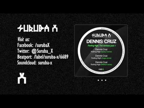 Dennis Cruz - Feeling High (PAWSA remix). SURUBAX042